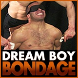 Dream Boy Bondage - Dream Boy Bondage