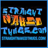 Straight Naked Thugs - Straight Naked Thugs