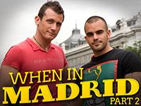 When in Madrid Part 2 Lucas Kazan