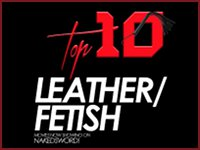 Top Ten Leather or Fetish Naked Sword