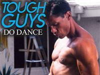 Tough Guys Do Dance Gay Empire